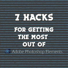 Awesome tips for PSE users: http://www.digitalscrapbookinghq.com/7-hacks-for-getting-the-most-out-of-photoshop-elements/