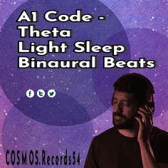 A1 Code, Aspabrain & Binaurola - Theta Light Sleep Binaural Beats #cosmos.records54 #theta #a1code #binauralbeats #isotonictones #sleep #sleepy #sleeping