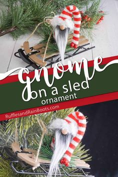 What a cute DIY gnome ornament! I can't wait to put one on my Christmas tree. Click through to see how she makes this fun gnome on a sled in minutes! Christmas Crafts For Kids To Make, Simple Christmas, Holiday Crafts, Christmas Ideas, Christmas 2017, Homemade Christmas, Rustic Christmas, Gnome Ornaments, Diy Christmas Ornaments