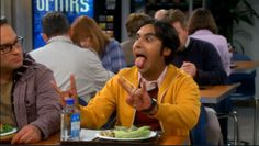 """I will melt her pretty heart.... and her FACE!""  Raj, Big Bang Theory Series 7 Episode 6"