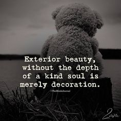 Exterior Beauty, Without The Depth Of A Kind Soul - https://themindsjournal.com/exterior-beauty/