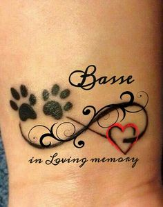 R.I.P. In loving memory of my sweetheart Basse. #TattooIdeasInMemoryOf