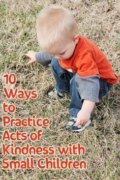 10 Ways to Practice Acts of Kindness with Small Children #service #RAK