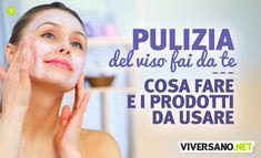 Pulizia del viso: come farla in casa? Scopriamo i consigli per una pulizia del viso fai da te perfetta, per avere una pelle luminosa e senza impurità.
