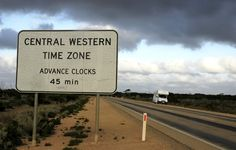 The official Western Australian Government road sign declaring an unofficial and little known time zone.