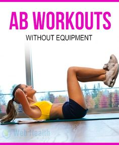 #AB_WORKOUTS WITHOUT EQUIPMENT.