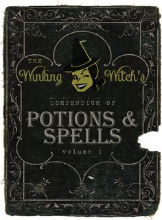 """free printable spell book cover """"Winking Witch's Potions & Spells"""" at craftaholicsanonymous.net"""