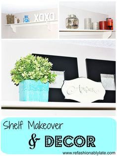 Tips For Just A Second Wedding Ceremony Anniversary Reward Shelf Makeover and Decor Wall Collage Decor, Diy Wall Decor, Fall Home Decor, Diy Home Decor, Home Crafts, Home Projects, Furniture Makeover, Diy Furniture, Shelf Makeover