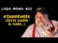 Logo Mono #22: #ShareWeek (sette giorni di video...)