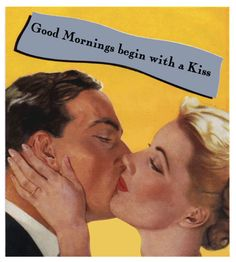 Vintage romantic kiss poster! Old time boyfriend and girlfriend.