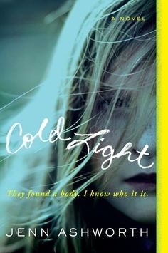 Cold Light by Jenn Ashworth (2 Stars)