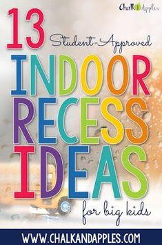 13 fun indoor recess activities for big kids... because indoor recess should still be fun in upper elementary. #indoorrecess