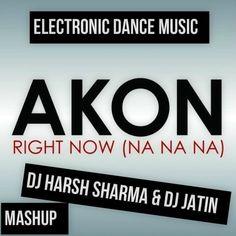Right Now - AKon vs Sigure Mashup - Dj Harsh Sharma & Dj Jatin - http://www.djsmuzik.com/right-now-akon-vs-sigure-mashup-dj-harsh-sharma-dj-jatin/