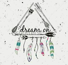Illustration of Vector illustration with tribal frame with ethnic arrows and feathers. 'Dream on' motivational poster. vector art, clipart and stock vectors. Feather Quotes, Feather Tattoos, Los Muertos Tattoo, Doodles, Pintura Country, Illustration, American Indians, Native American, Graphic