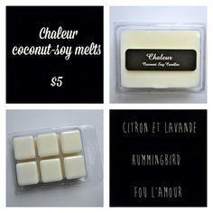 Chaleur Melts - coconut-soy wax
