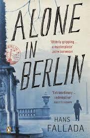 Alone In Berlin by Hans Fallada.