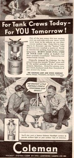 """Coleman Ad ~ """"For Tank Crews Today- For YOU Tomorrow! ~ portable stove"""