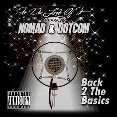 This is a New Mixtape collabo by NOMAD and DOTCOM