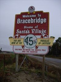 Bracebridge, Ontario - Home of Santa's Village and 45th Parallel