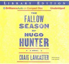 The Fallow Season of Hugo Hunter: Library Edition