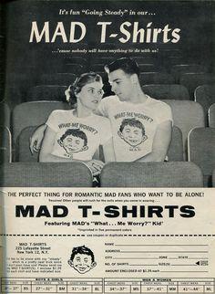 Mad T shirt.