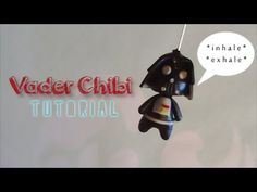 Darth Vader chibi tutorial- youtube polymer clay