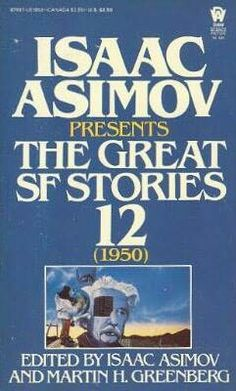 Isaac Asimov - Isaac Asimov Presents The Great SF Stories 5 Isaac Asimov, Cover Art, Science Fiction, Author, Presents, Books, Sci Fi, Gifts, Libros