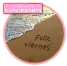 La familia de #VariedadeSangermen, queremos #desearles un #hermoso día. #Reciban un: