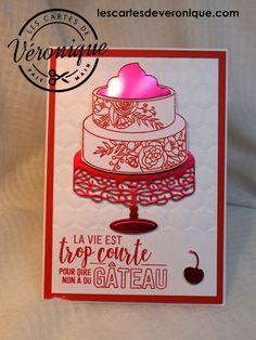 Double carte artisanale 3D Stampin'Up© «Pièce Montée» Tampons: Gâteau élégant (146256) Formes de découpe :Joli gâteau ( 145617) /3D handmade Stampin'Up© double card (Cake soirée)