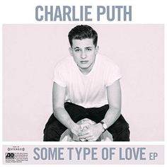 Found Some Type Of Love by Charlie Puth with Shazam, have a listen: http://www.shazam.com/discover/track/260642073