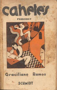 Livro: RAMOS, Graciliano. Cahetés. 1ª edição. s.l.: Schmidt, 1933. 229p. Enc. em de couro (com des