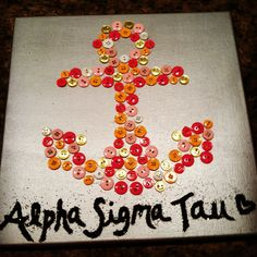 For my big! Buttons on a canvas! Alpha Sigma Tau #sorority #anchor