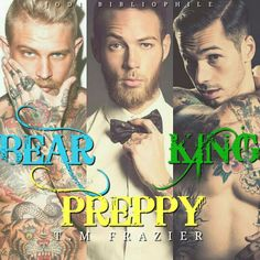 T.m. Frazier. Bear, Preppy and King