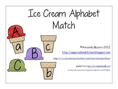 Classroom Freebies Too: Ice Cream Alphabet Matching Game.