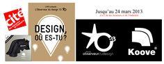 La Koove innove et offre une alternative Design et Fonctionnelle qui se verra remettre le 12 novembre 2012 à l'occasion de l'inauguration de l'exposition « DESIGN où est tu ? », l'étoile de l'observeur du design 13.   Cet événement eut lieu à la Cité des Sciences et de l'Industrie, c'est un prix National de Design, remis par un jury de professionnel du design et délivré par l'APCI, l'Agence pour la promotion de création industrielle.