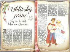 Uhlířský princ Fairy Tales, Diy And Crafts, Bullet Journal, Books, Carnavals, Libros, Book, Fairytail, Adventure Movies