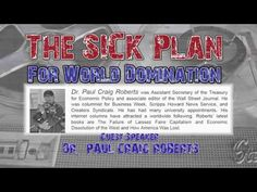 The Sick Plan For World Domination [w/ Dr. Paul Craig Roberts]