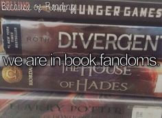 I pinned this for the joy of seeing Divergent, The Hunger Games, Harry Potter, and The House of Hades together. I'm only in the Harry Potter fandom. I Love Books, Good Books, Books To Read, My Books, Book Memes, Book Quotes, Movie Quotes, True Quotes, Book Of Life