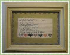 A great way to display a memory in the kitchen of your grandmother or mother - frame a handwritten recipe card. Can be done with generations as well - grandmother, mother, daughter and placed in a grouping on a kitchen wall.