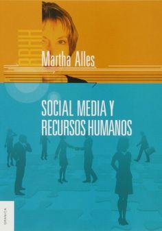 Social Media y recursos humanos escrito por Martha Alles.