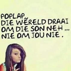 Afrikaans Sassy Quotes, Wise Quotes, Quotable Quotes, Qoutes, Funny Quotes, Inspirational Quotes, Positive Mindset, Positive Quotes, Afrikaanse Quotes