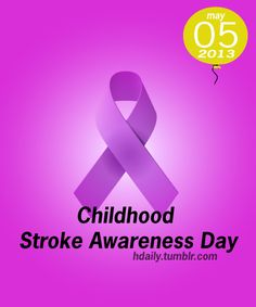 Childhood Stroke Awareness Day!