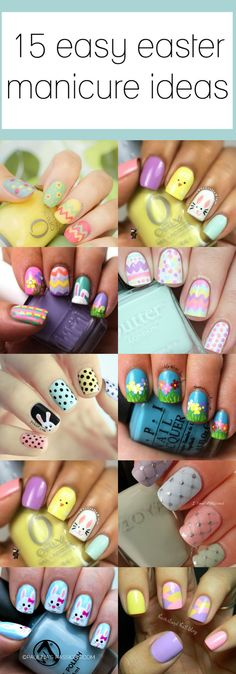 Nails as pretty as an easter egg pastel.  Looking for the perfect Easter manicure? This post has 15 adorable and easy ideas!