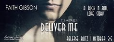 Is love enough? Deliver Me by Faith Gibson