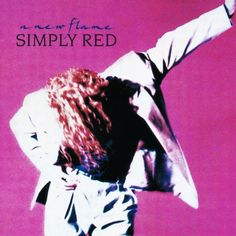 Simply Red - A New Flame (album) (vinyl) Simply Red, Pop Rocks, Glam Rock, Lps, Lp Vinyl, Vinyl Records, Hard Rock, New Flame, Heavy Metal
