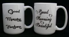 Good Morning Beautiful Good Morning Handsome Coffee Cup Set wedding gifts, anniversary gifts, bridal shower gifts, christmas gifts