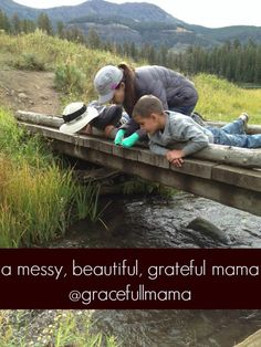 A Messy, Beautiful, Grateful Mama- the messiest mamas can be the most beautiful as they point to The Most Beautiful One of all.