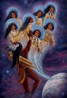 Native Tribal Sisters - Pleiadians - Seven Sisters Stars Native American Paintings, Native American Artists, Native American Indians, Native Indian, Native Art, Native American Mythology, Maori Art, Aliens And Ufos, Greek Mythology