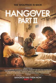 Hangover Part II May 2011  Not so sure this is a good movie, but it was hilarious and I enjoyed it.