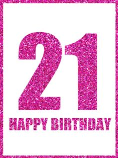 happy 21st birthday wishes quotes images meme happy wishes